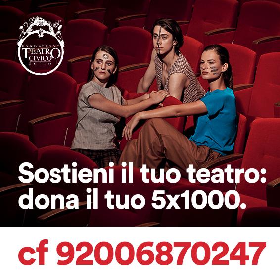 Grazie ai 100 donatori del 5x1000 al Teatro Civico!