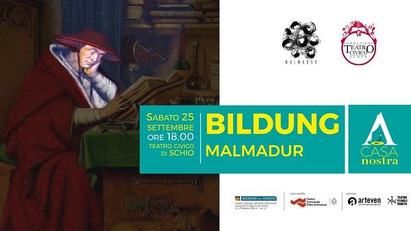 BILDUNG - Malmadur - sabato 25 settembre